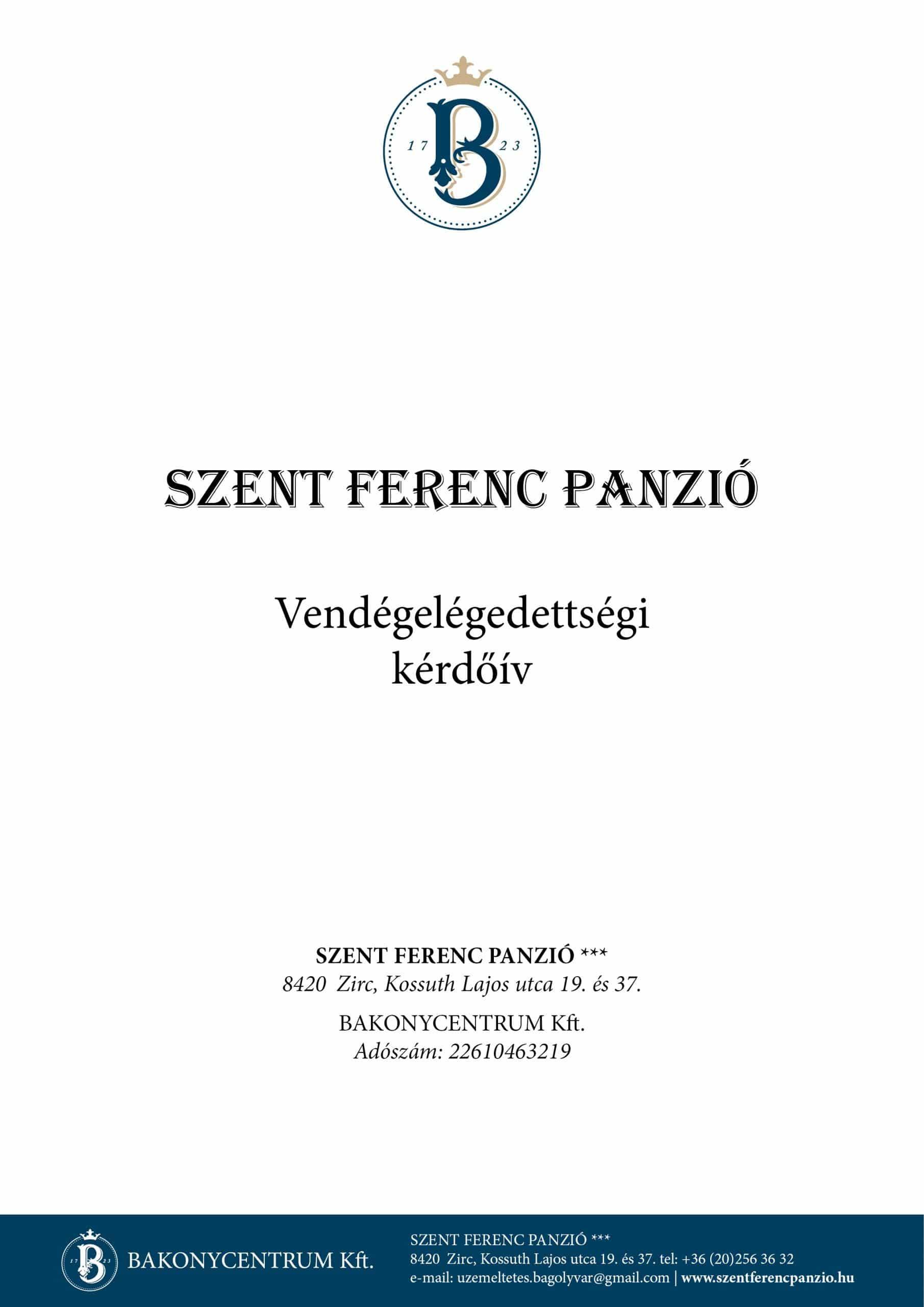 Szent Ferenc Panzió - Vendégelégedettségi